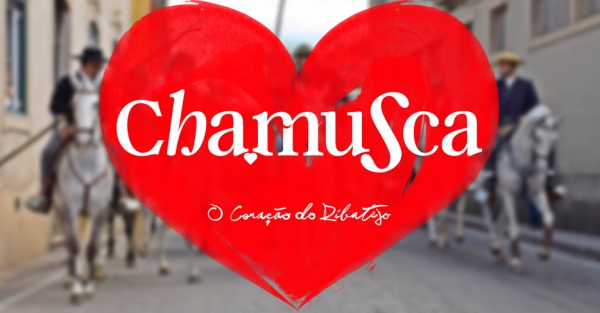 "Chamusca ""O Coração do Ribatejo"" 